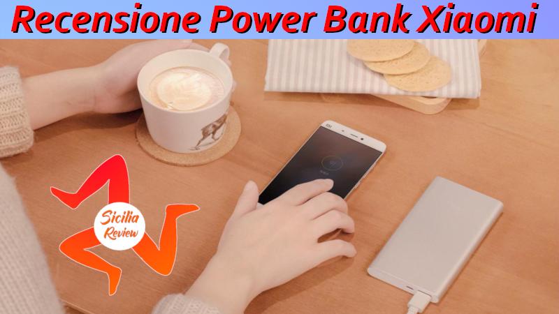 Recensione Power Bank Xiaomi 10.000