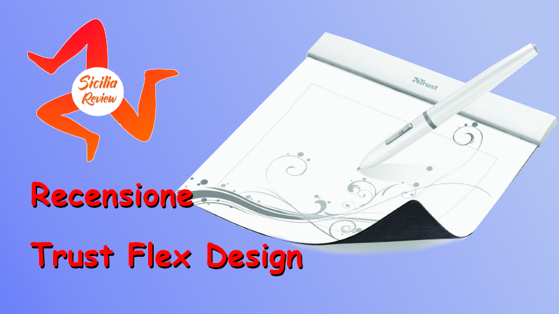 Recensione Trust Flex Design
