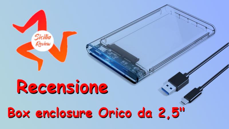 Recensione enclosure Orico da 2,5″