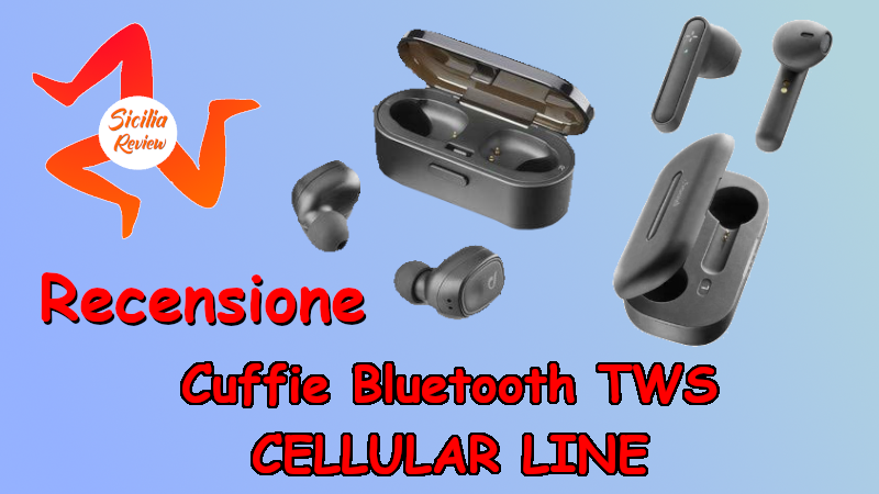 Recensione Cuffie Bluetooth TWS CELLULAR LINE