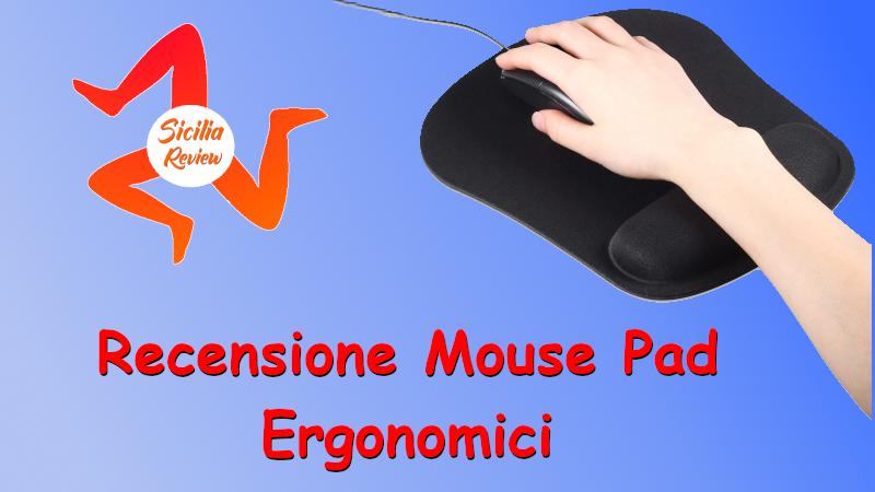 Recensione Mouse pad ergonomico