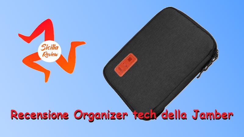 Recensione Organizer Tech
