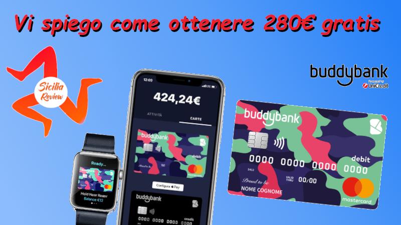 Vi spiego come ottenere 280€ gratis con Buddy Bank