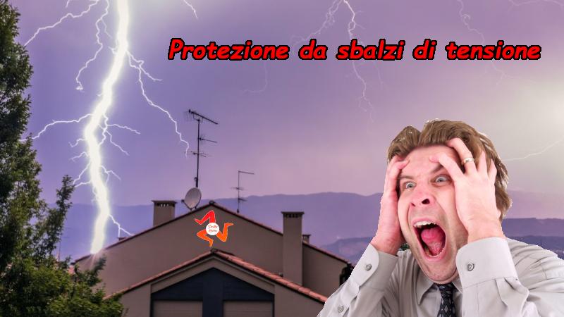 Protezione da sbalzi di tensione