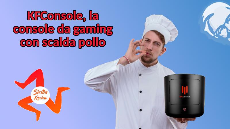 KFConsole, la console da gaming con scalda pollo